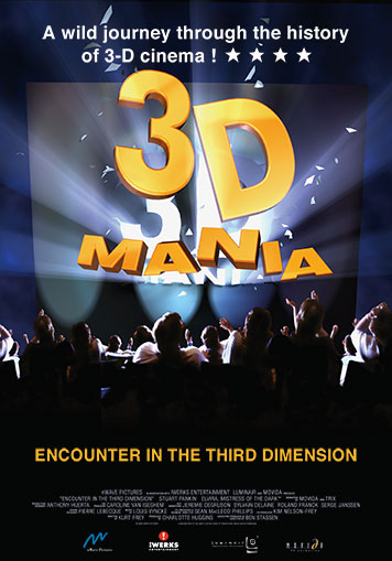3D Mania: Encounter in the Third Dimension